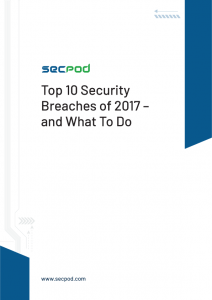 Top 10 Security Breaches of 2017 – and What To Do